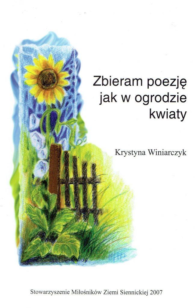 Zbieram poezję jak w ogrodzie kwiaty