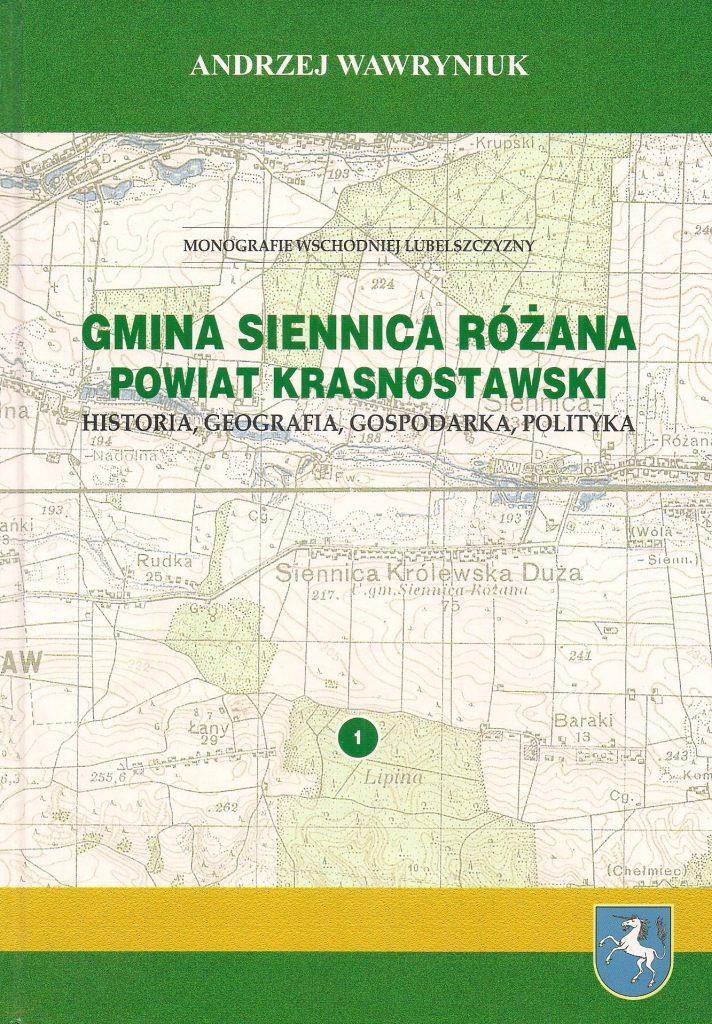 Gmina Siennica Różana. Powiat krasnostawski