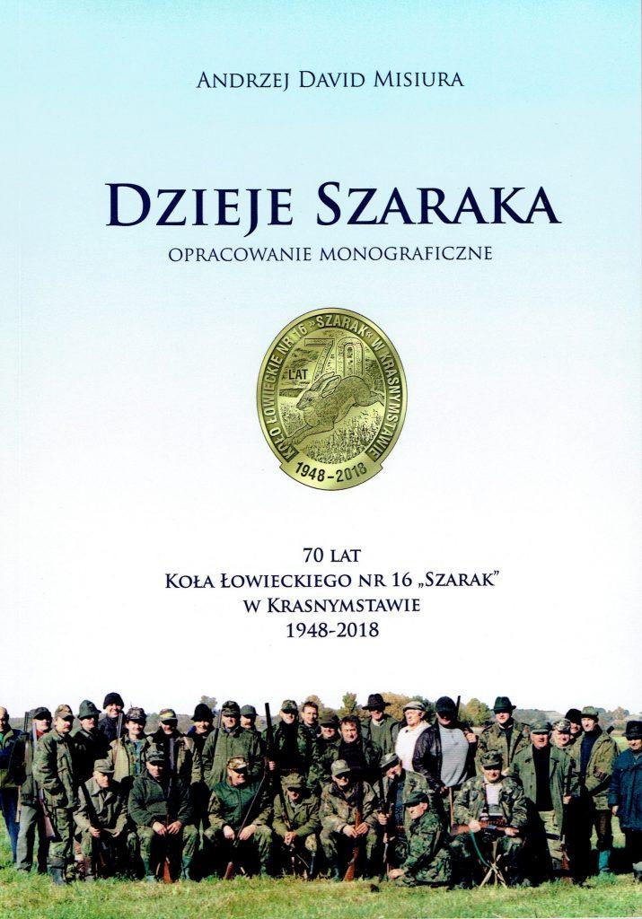 Dzieje Szaraka. Opracowanie monograficzne
